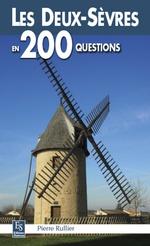 Deux-Sèvres en 200 questions (Les)