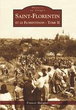 Saint-Florentin et le Florentinois - Tome II