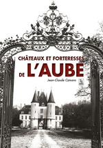 Châteaux et forteresses de l'Aube