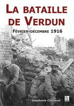 Bataille de Verdun (La) - Février - Décembre 1916