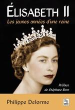 Elisabeth II - Les jeunes années d'une reine