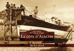 Côte d'Albâtre (La) - Les Petits Mémoire en Images