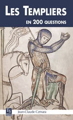 Templiers en 200 questions (Les)