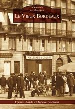 Bordeaux (Le Vieux)