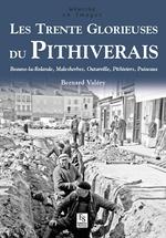 Pithiverais (Les Trente Glorieuses du)