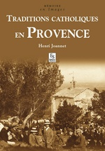 Traditions catholiques en Provence