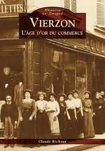 Vierzon - L'âge d'or du commerce