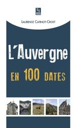 Auvergne en 100 dates (L')