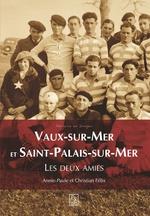Vaux-sur-Mer et Saint-Palais-sur-Mer - Les deux amies