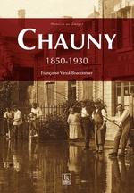 Chauny - 1850-1930
