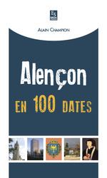 Alençon en 100 dates