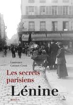 Secrets parisiens de Lénine (Les)