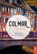 Colmar en 100 dates