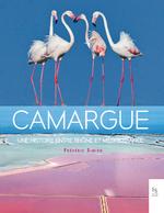 Camargue, une histoire en tre Rhône et Méditerranée