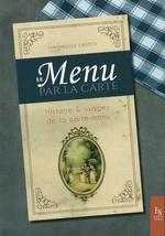 Le menu par la carte