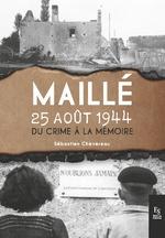 25 août 1944, Maillé...