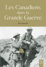 Les Canadiens dans la Grande Guerre