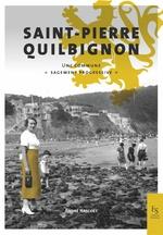 Saint-Pierre-Quilbignon: histoire d'un quartier brestois
