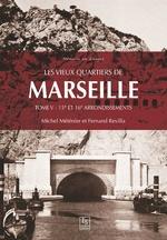 Les vieux quartiers de Marseille - Tome V