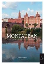 Montauban, histoire et tradition