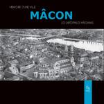 Mâcon - Mémoire d'une ville