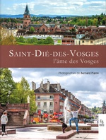 Saint-Dié-des-Vosges, l'âme des Vosges