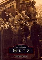 Metz - Tome I