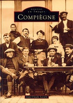 Compiègne - Tome I