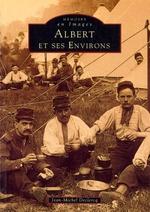Albert et ses environs - Tome I