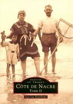 Côte de Nacre - Tome II