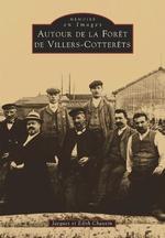 Villers-Cotterêts (Autour de la Forêt de)