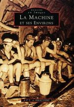 Machine et ses environs (La)