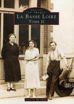 Basse Loire (La) - Tome II