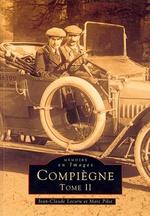 Compiègne - Tome II
