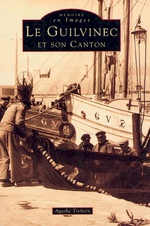 Guilvinec et son canton (Le)