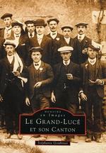 Grand-Lucé et son canton (Le)