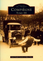 Compiègne - Tome III
