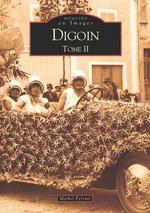 Digoin - Tome II