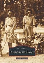 Chalon-sur-Saône - Tome I