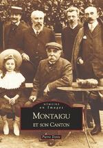 Montaigu et son canton