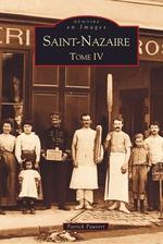 Saint-Nazaire - Tome IV