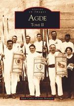 Agde - Tome II