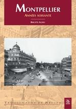 Montpellier - Les années soixante
