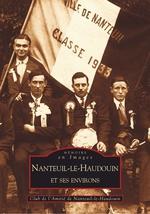 Nanteuil-le-Haudouin et ses environs