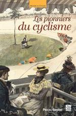 Pionniers du cyclisme (Les)