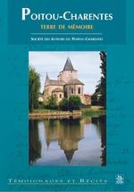 Poitou-Charentes terre de mémoire