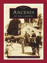 Ancenis et son canton - Tome I - Poche