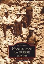 Nantes dans la Guerre