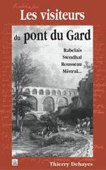 Visiteurs du pont du Gard (Les)