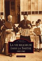 Vie religieuse dans la Sarthe (La)